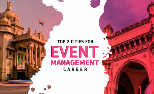 The TOP TWO Places In India To Kickstart Your Event Management Career