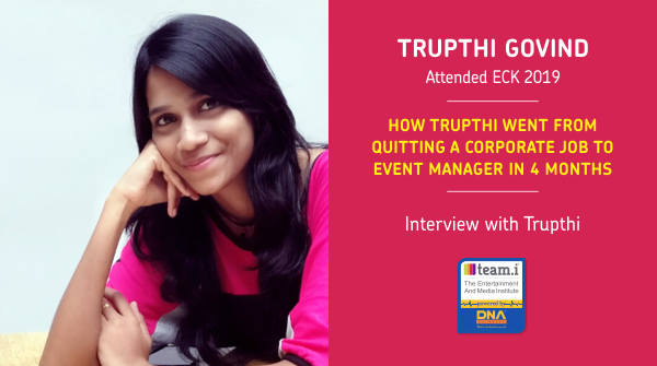 How Trupthi Went From Quitting A Corporate Job To Event Manager In 4 Months