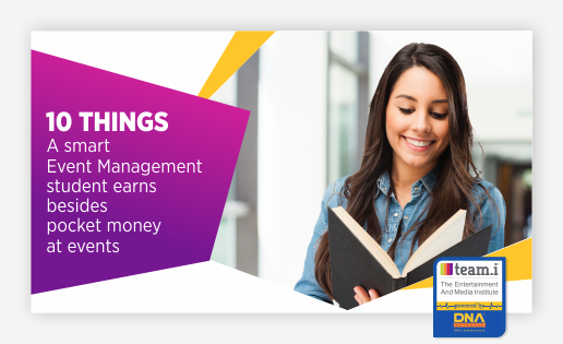 What Does A Smart Event Management Student Earns Besides Pocket Money At Events?