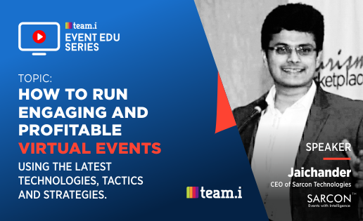 How to Run Virtual Events using the Latest Technologies, Tactics & Strategies