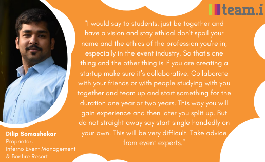 An Interview with Dileep Somashekar, Proprietor, Inferno Event Management Studios