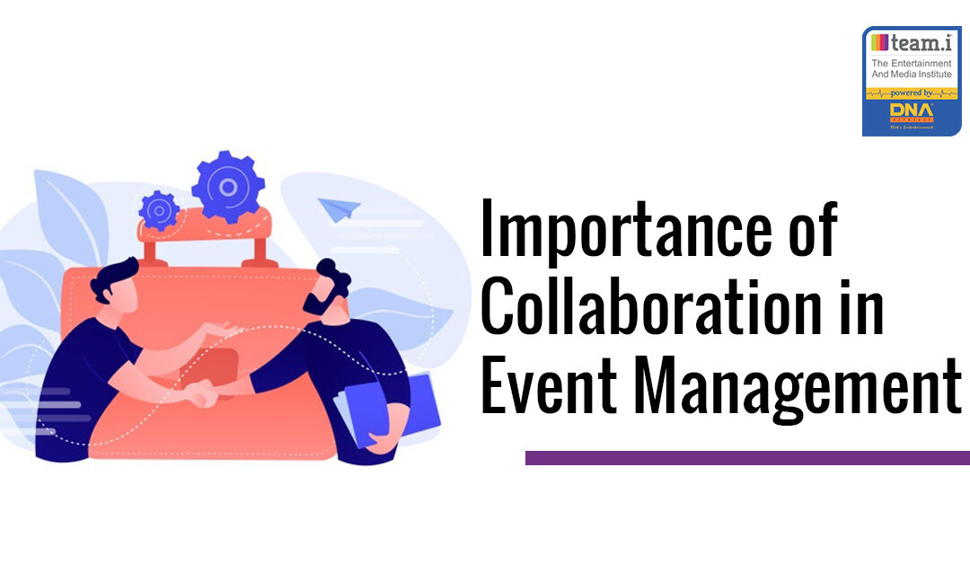 Importance of Collaboration in Event Management