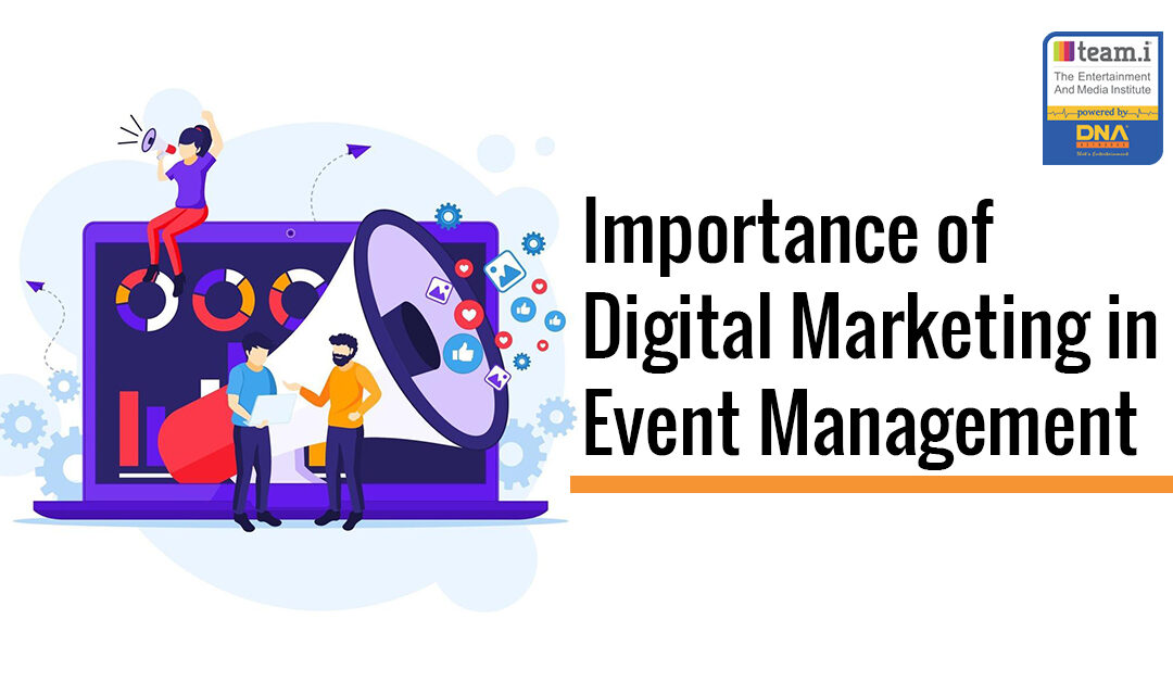 Importance of Digital Marketing in Event Management