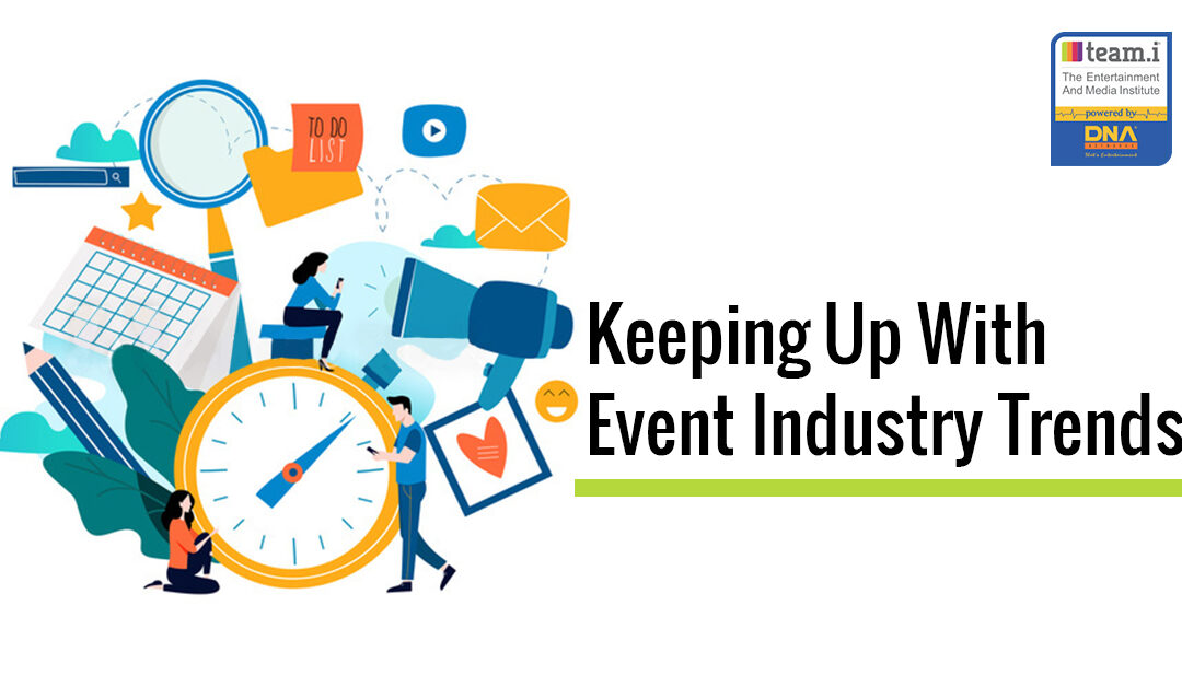 Keeping Up With Event Industry Trends