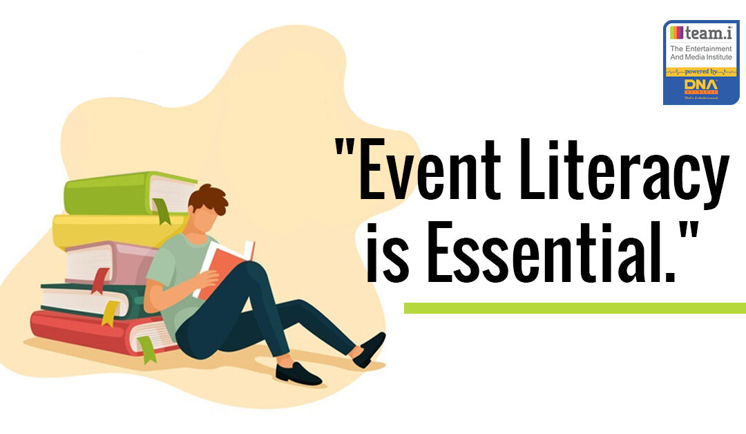 Event Literacy Is Essential